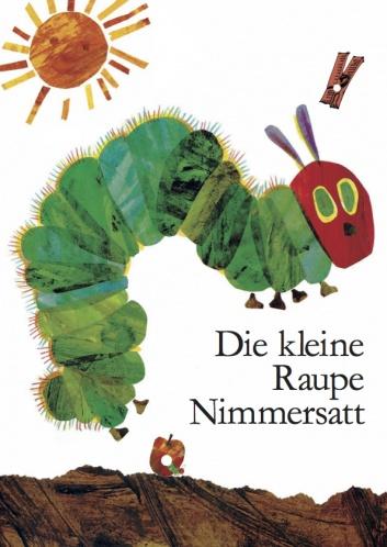 Die kleine Raupe Nimmersatt Plakat